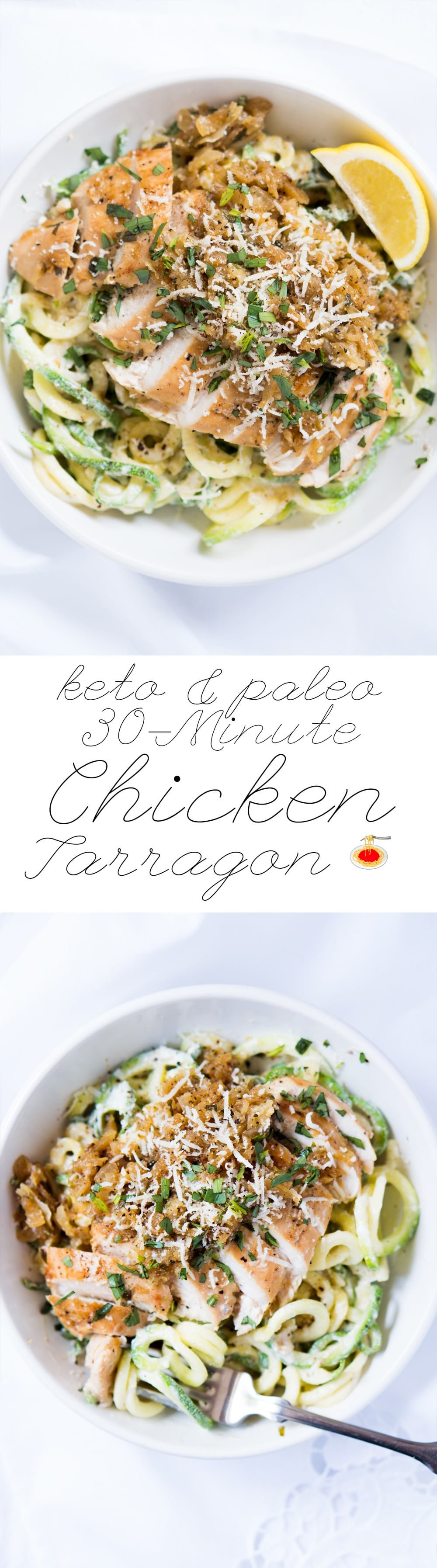 30-Minute Paleo & Keto Chicken Tarragon Zoodles 🍗