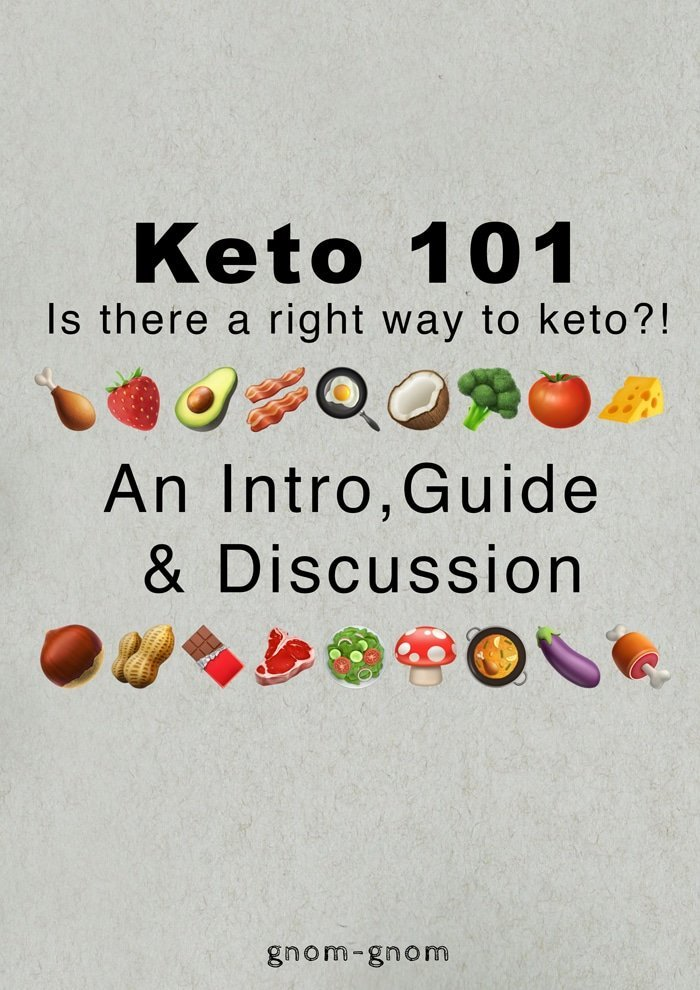 Keto Diet 101: Is there a right way to keto?! An intro, guide & discussion